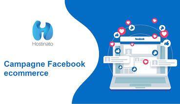 Campagne Facebook ecommerce