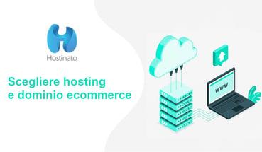 Scegliere hosting e dominio ecommerce