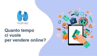 Quanto tempo ci vuole per vendere online?