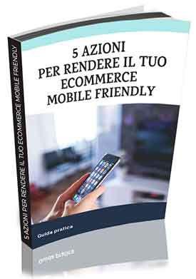 Ebook 5 Azioni Per Rendere Il Tuo Ecommerce Mobile Friendly Hostinato